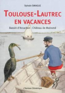 Toulouse-Lautrec en vacances